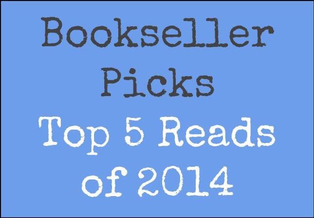 bookseller picks top 5 of 2014