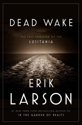 dead wake larson