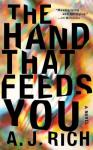 hand that feeds you