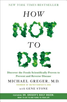 Meike Reviews How Not To Die By Michael Greger Bookpeople