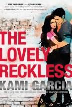 thelovelyrecklesskamigarcia