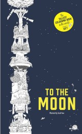 Climb up to the moon with this amazing fold-out coloring book, the longest in the world Color an amazing tower, all the way from your house down on the ground, past dragons, witches, space ports, and flying elephants, to reach the moon at the very top Grab your pens and let's get going Can you climb all the way to the moon? Hours of fun for coloring enthusiasts of all ages.