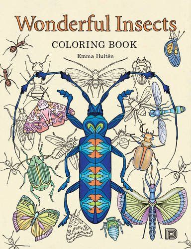 """They form the largest animal group on the planet. They can vary in size, from only a few millimeters up to 12 inches. Some are highly poisonous and others are stunningly beautiful. You can find them in all types of climates, including dry deserts and lush rainforests. Welcome to the fascinating world of insects! Wonderful Insects is a coloring book filled with detailed ink drawings and patterns inspired by a variety of insects and plants from all corners of the world. The book contains 64 pages of beautifully hand-drawn illustrations created by biologist and illustrator Emma Hulten. Coloring-in is a great way to become calm and relaxed while having fun with color, shapes and the imagination. Giving life to every page will put you in a contemplative, creative mood. The drawings are perfect for decorating with colored pencils as you let your mind wander. Regardless of whether you are a full-blown nature lover or scared of insects, Wonderful Insects is a must-have. It allows you to enter the marvelous world of insects at your own pace, while coloring-in. Let yourself be inspired by their beauty, intriguing shapes and patterns."""""""