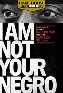 i_am_not_your_negro_poster_240_356_81_s_c1