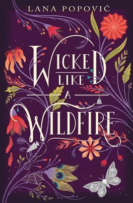 wicked like a wildfire