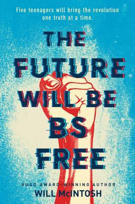 the future will be bs free