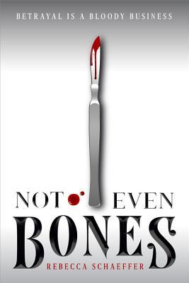 not even bones