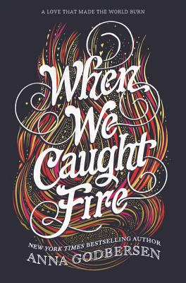 when we caught fire