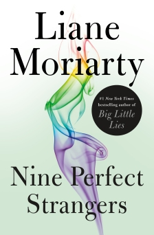 Moriarty, Liane - Nine Perfect Strangers