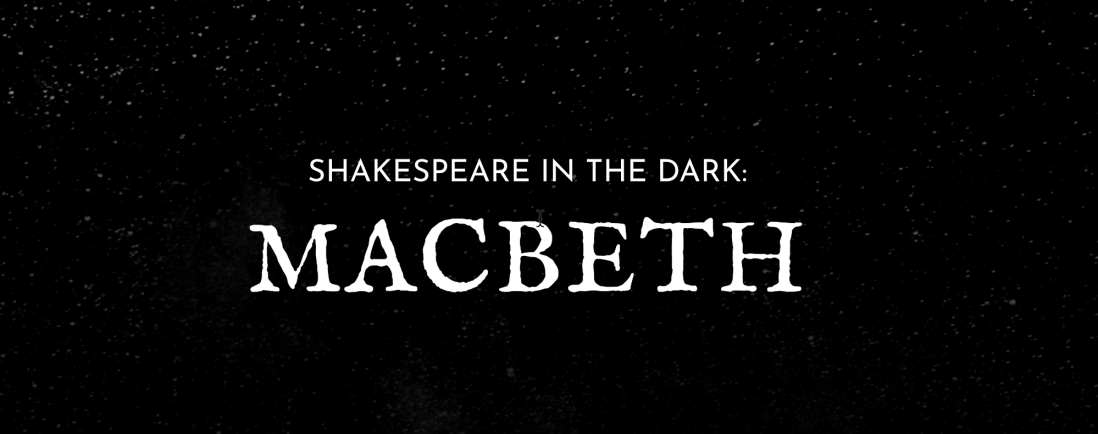 shakespeare in the dark