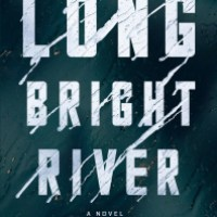 "Meike Reviews Liz Moore's ""Long Bright River"""